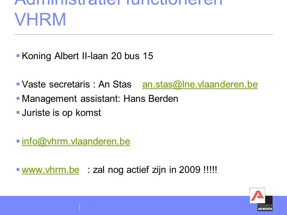 Administratief functioneren VHRM