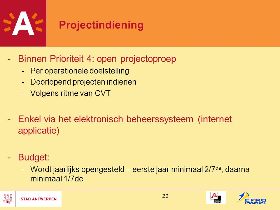 Projectindiening Binnen Prioriteit 4: open projectoproep