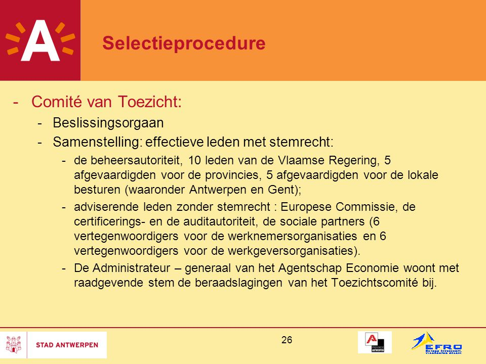 Selectieprocedure Comité van Toezicht: Beslissingsorgaan