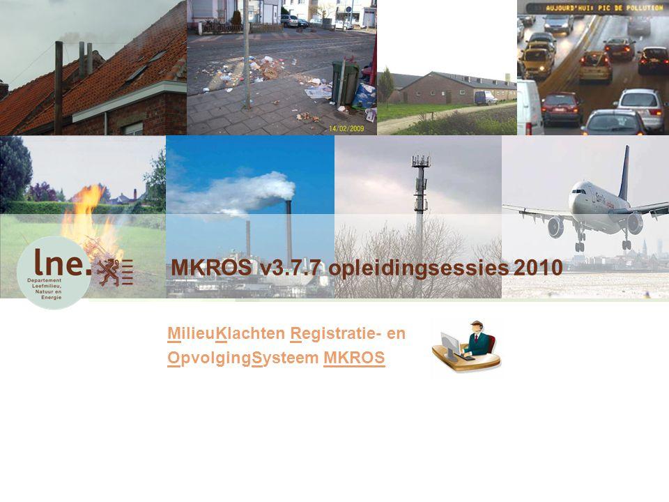 MKROS v3.7.7 opleidingsessies 2010