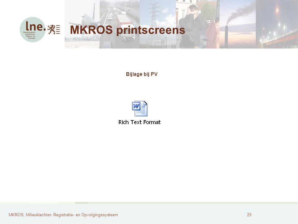 MKROS printscreens Bijlage bij PV