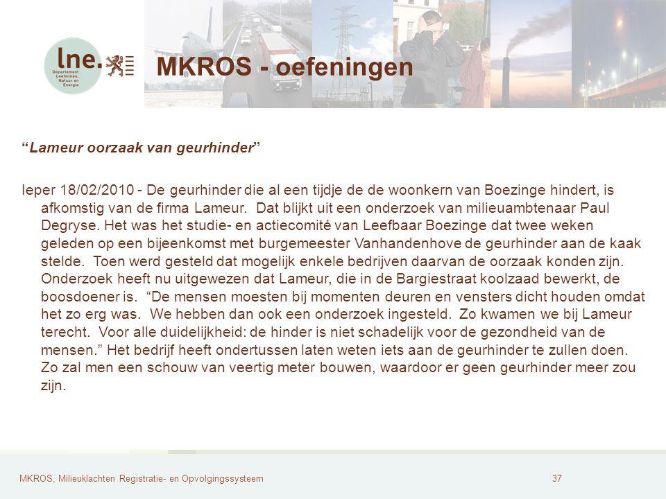 MKROS - oefeningen Lameur oorzaak van geurhinder