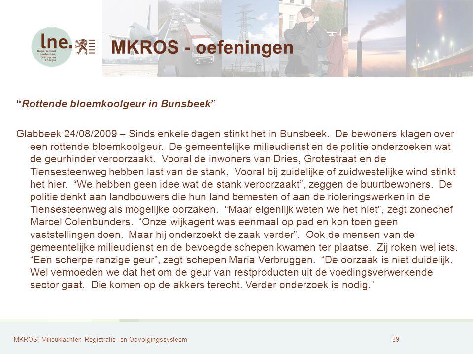 MKROS - oefeningen Rottende bloemkoolgeur in Bunsbeek