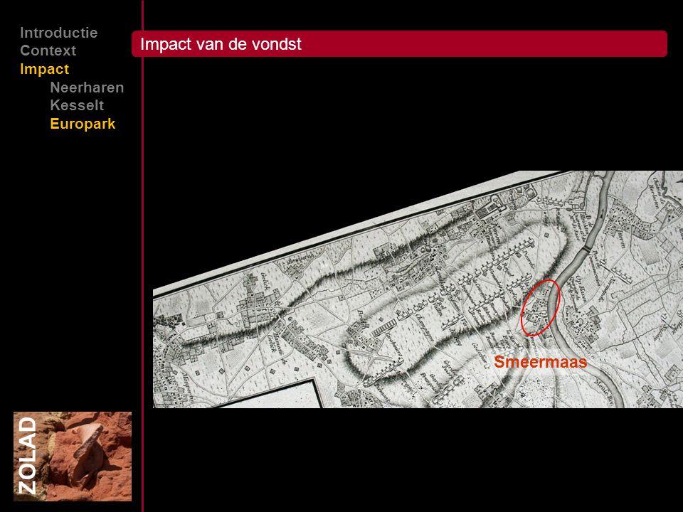 ZOLAD Impact van de vondst Smeermaas Introductie Context Impact