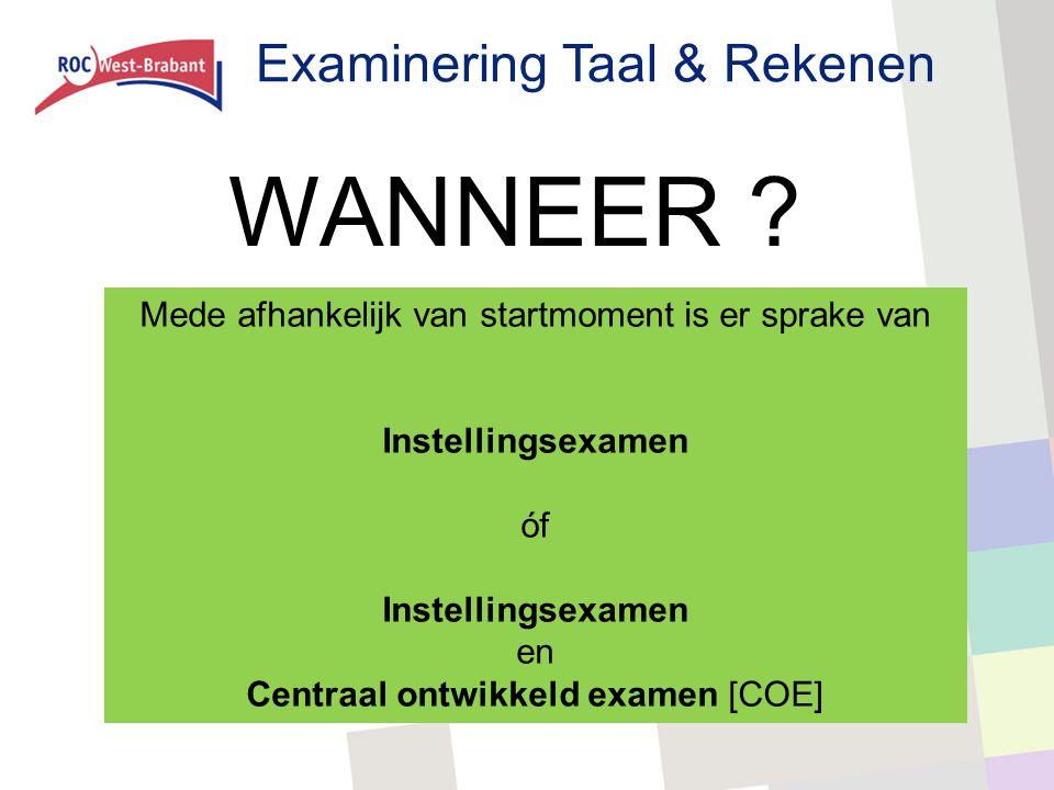 WANNEER Examinering Taal & Rekenen