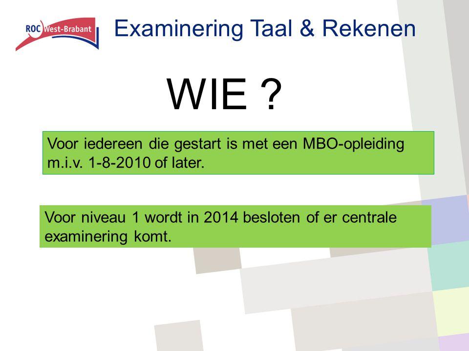 WIE Examinering Taal & Rekenen