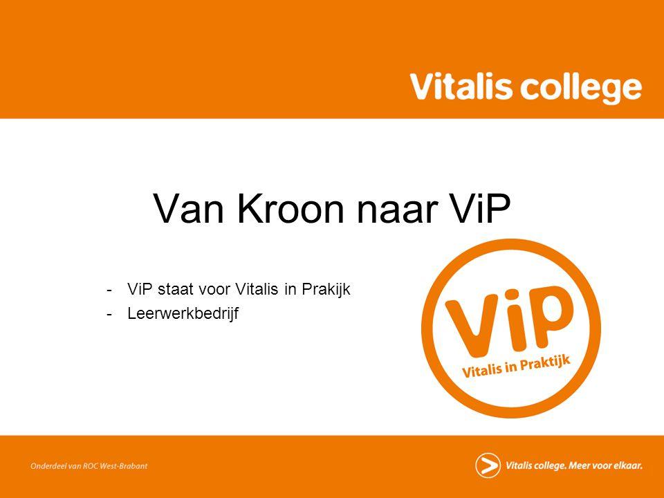 ViP staat voor Vitalis in Prakijk Leerwerkbedrijf