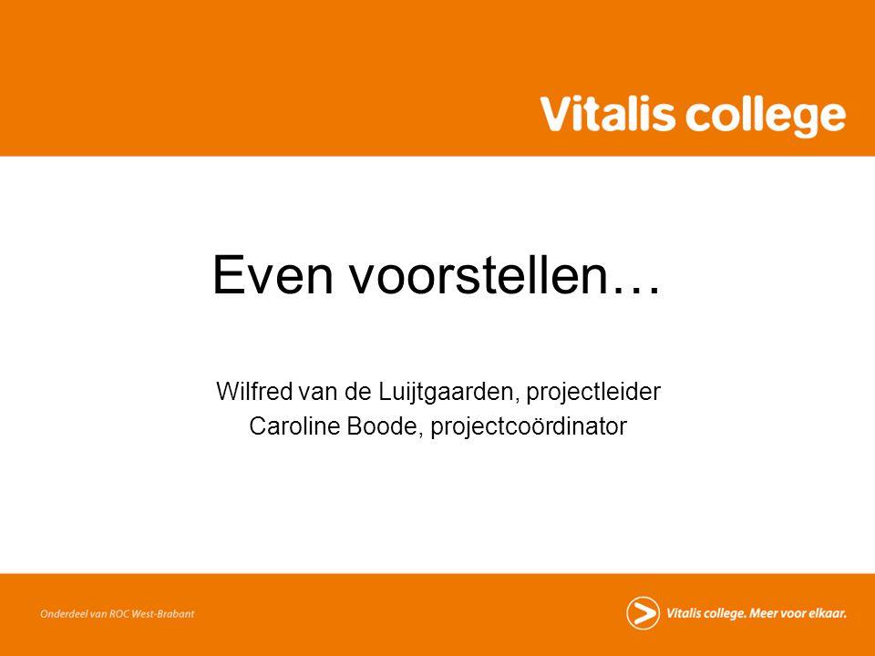 Even voorstellen… Wilfred van de Luijtgaarden, projectleider