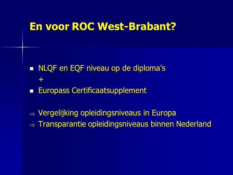 En voor ROC West-Brabant