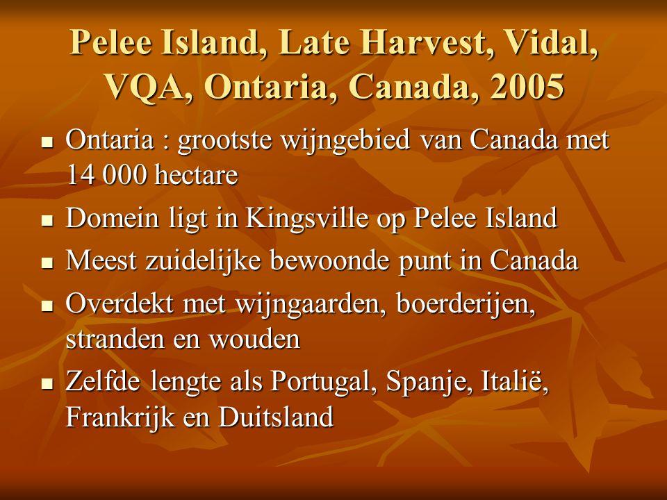 Pelee Island, Late Harvest, Vidal, VQA, Ontaria, Canada, 2005