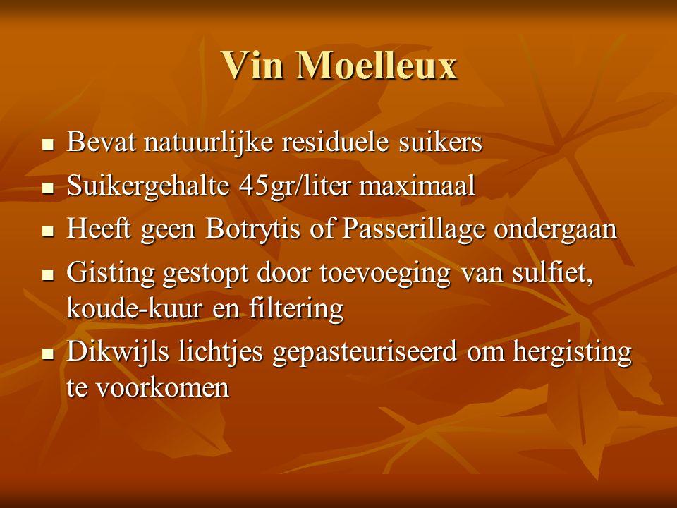 Vin Moelleux Bevat natuurlijke residuele suikers