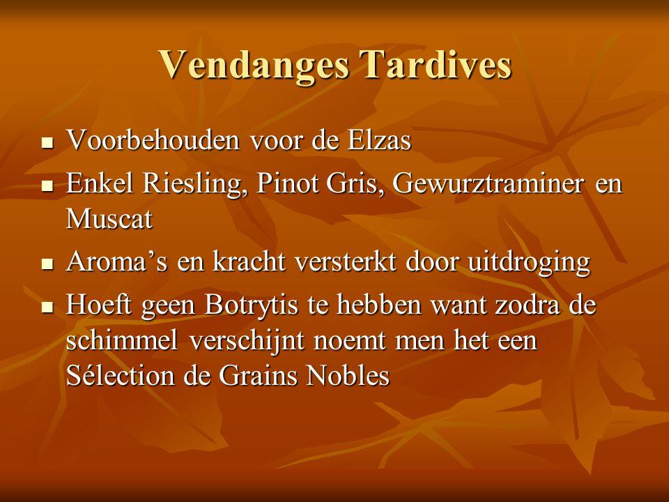 Vendanges Tardives Voorbehouden voor de Elzas