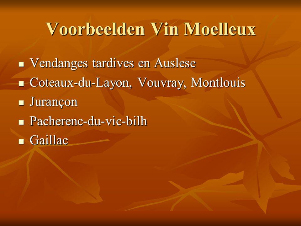 Voorbeelden Vin Moelleux