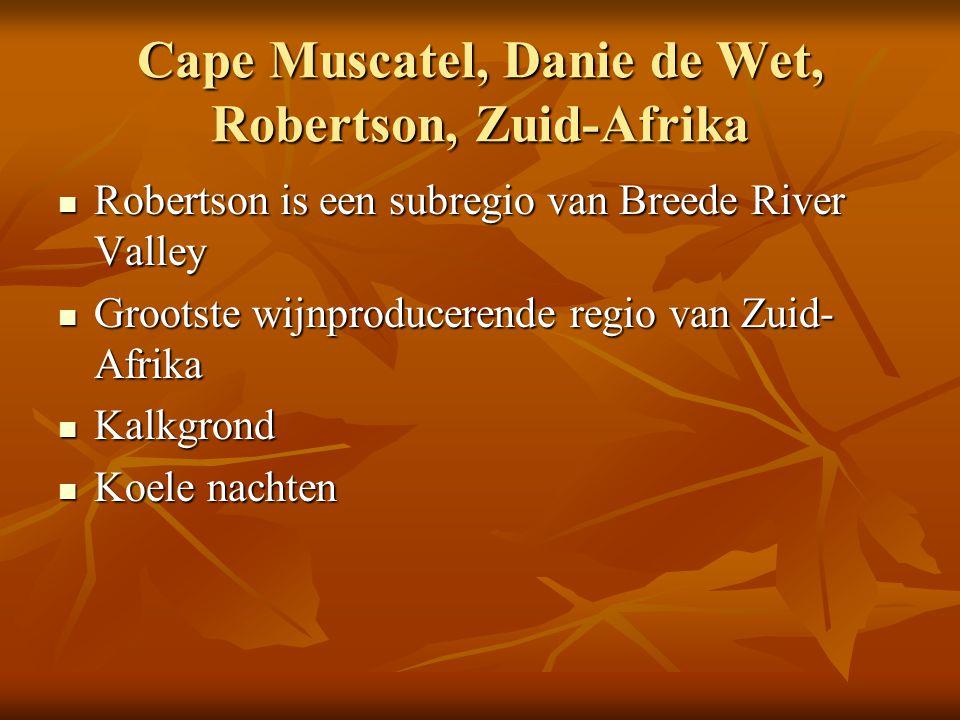 Cape Muscatel, Danie de Wet, Robertson, Zuid-Afrika