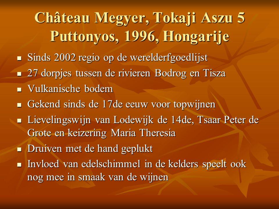 Château Megyer, Tokaji Aszu 5 Puttonyos, 1996, Hongarije