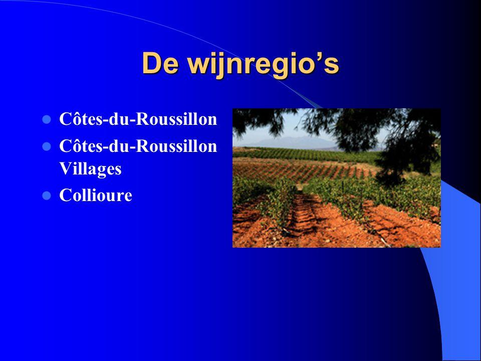 De wijnregio's Côtes-du-Roussillon Côtes-du-Roussillon Villages