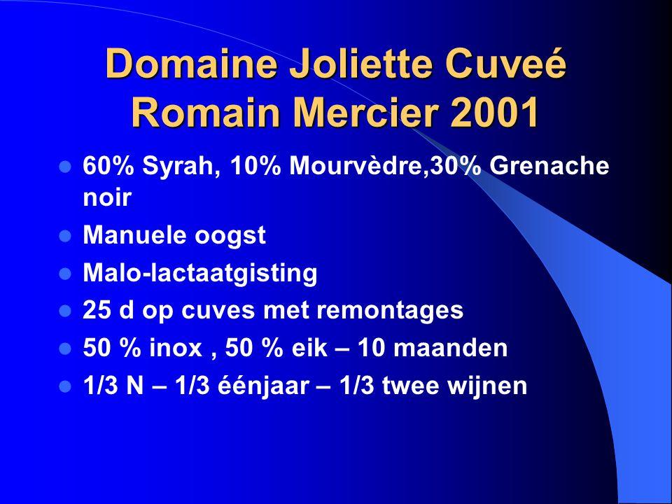 Domaine Joliette Cuveé Romain Mercier 2001