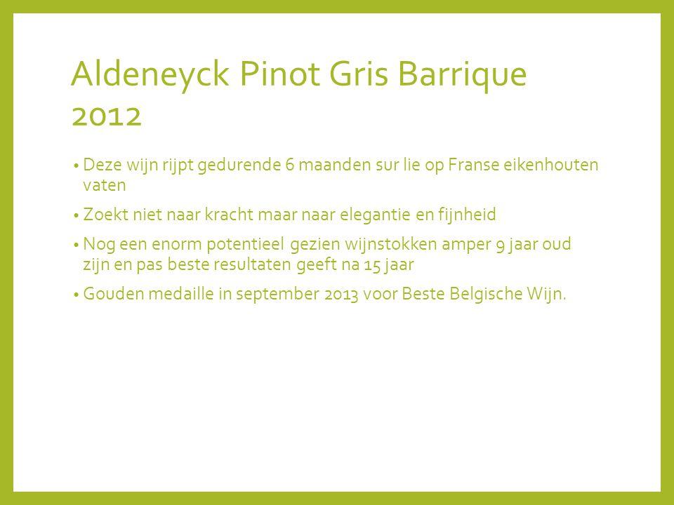Aldeneyck Pinot Gris Barrique 2012