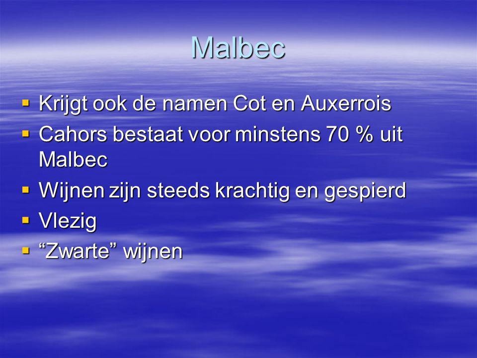 Malbec Krijgt ook de namen Cot en Auxerrois