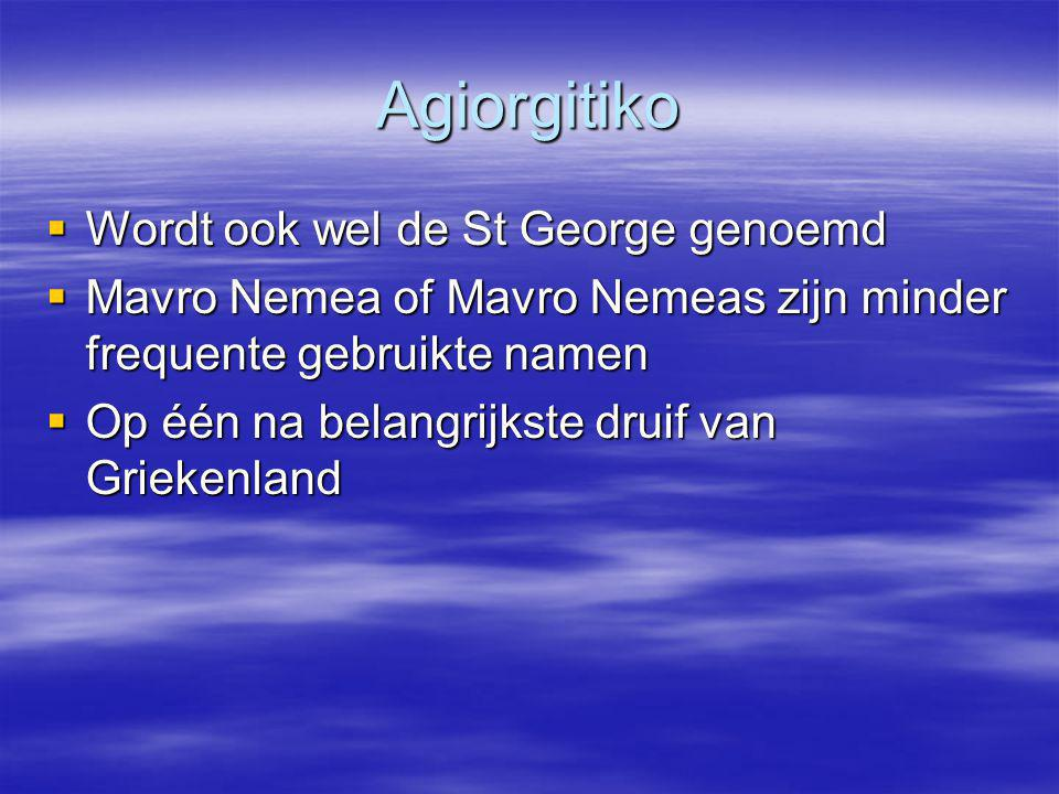 Agiorgitiko Wordt ook wel de St George genoemd