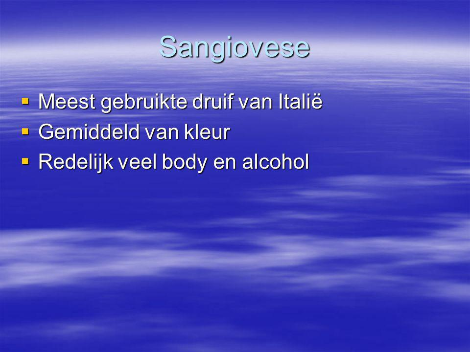 Sangiovese Meest gebruikte druif van Italië Gemiddeld van kleur