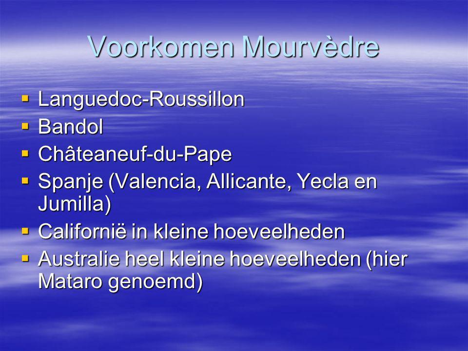 Voorkomen Mourvèdre Languedoc-Roussillon Bandol Châteaneuf-du-Pape