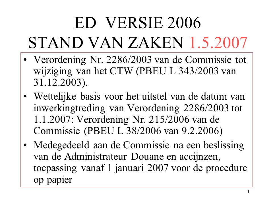 ED VERSIE 2006 STAND VAN ZAKEN 1.5.2007