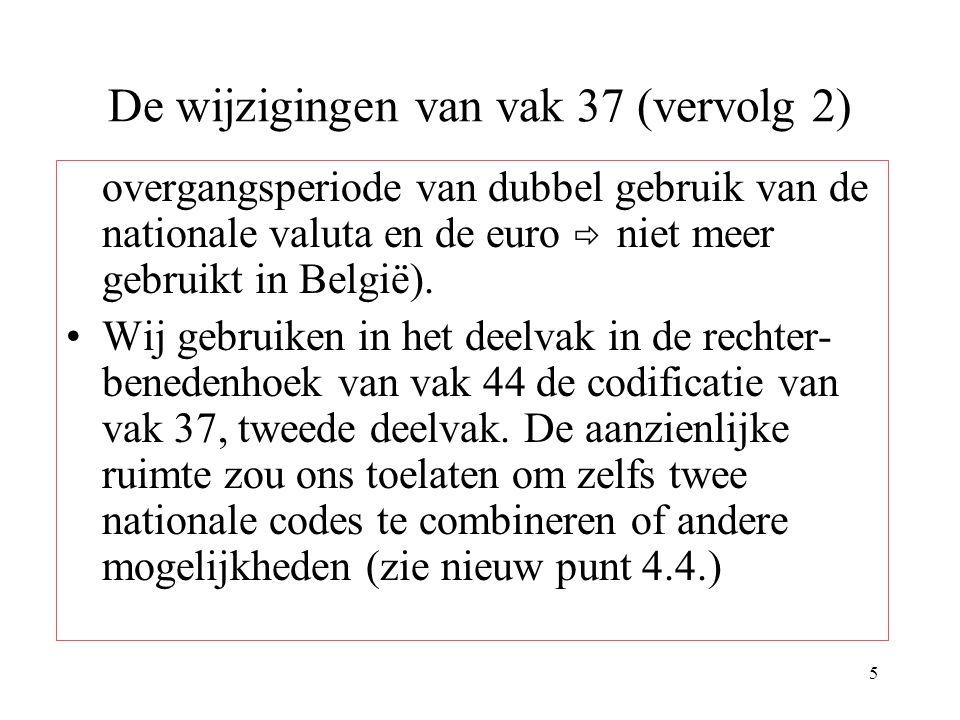 De wijzigingen van vak 37 (vervolg 2)