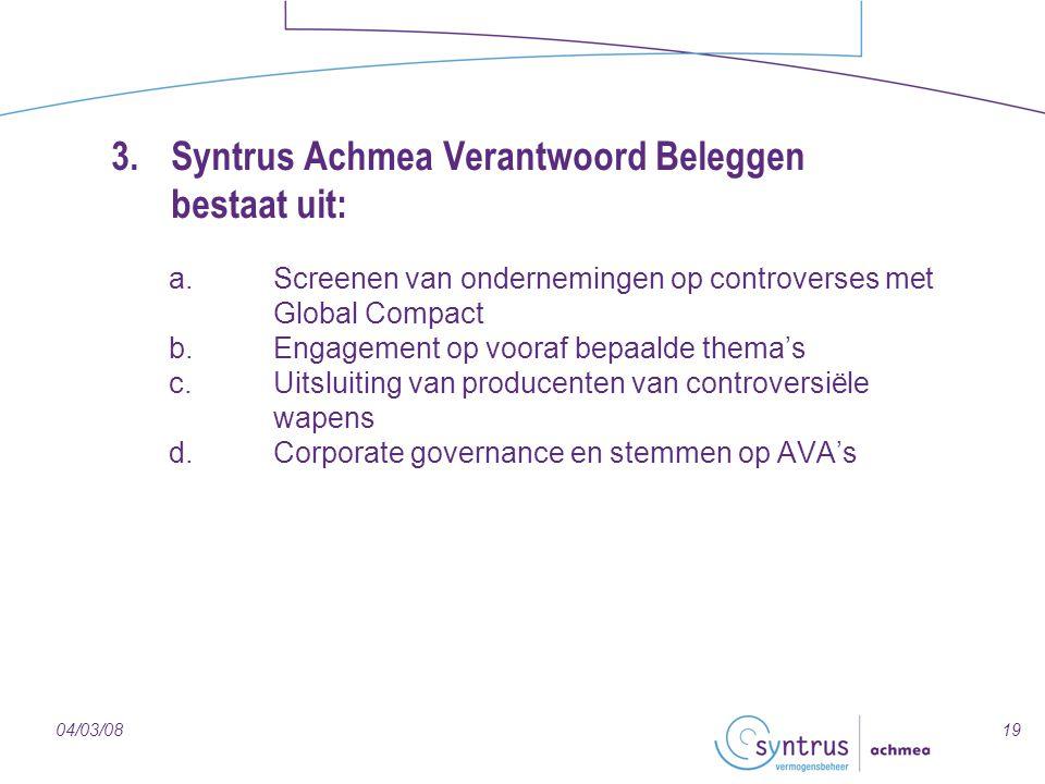 3. Syntrus Achmea Verantwoord Beleggen bestaat uit: