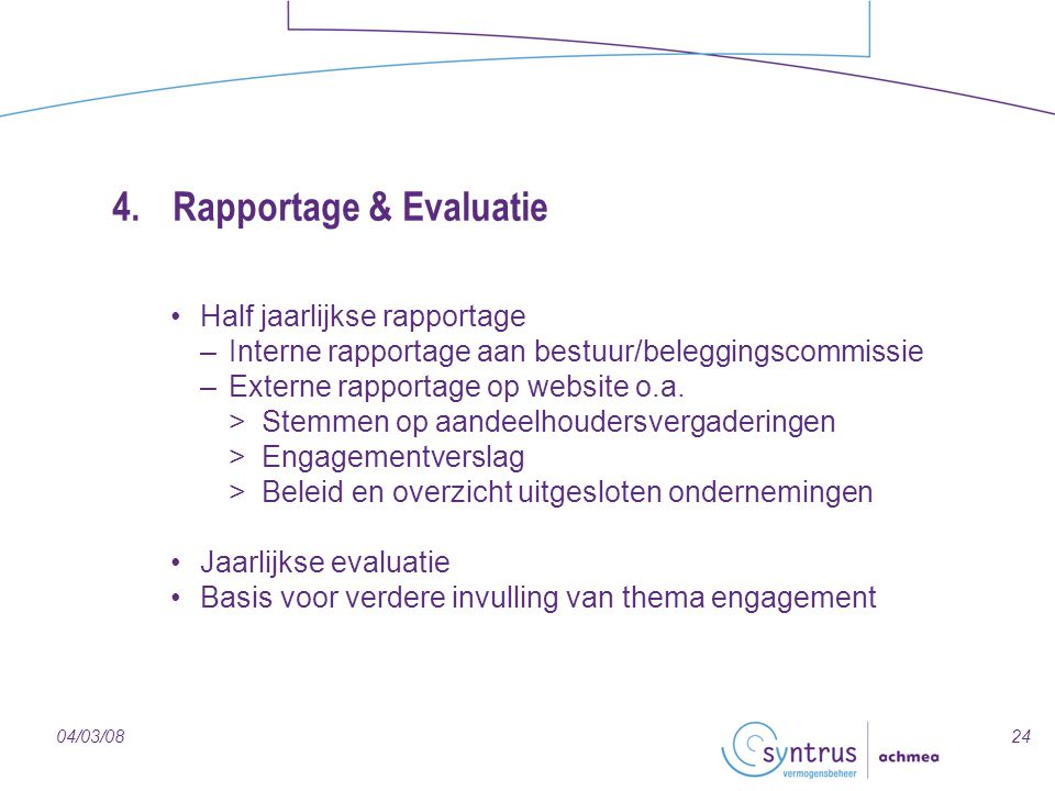 4. Rapportage & Evaluatie