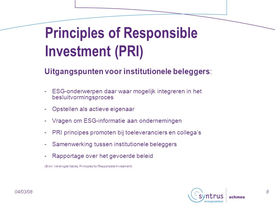 Principles of Responsible Investment (PRI)