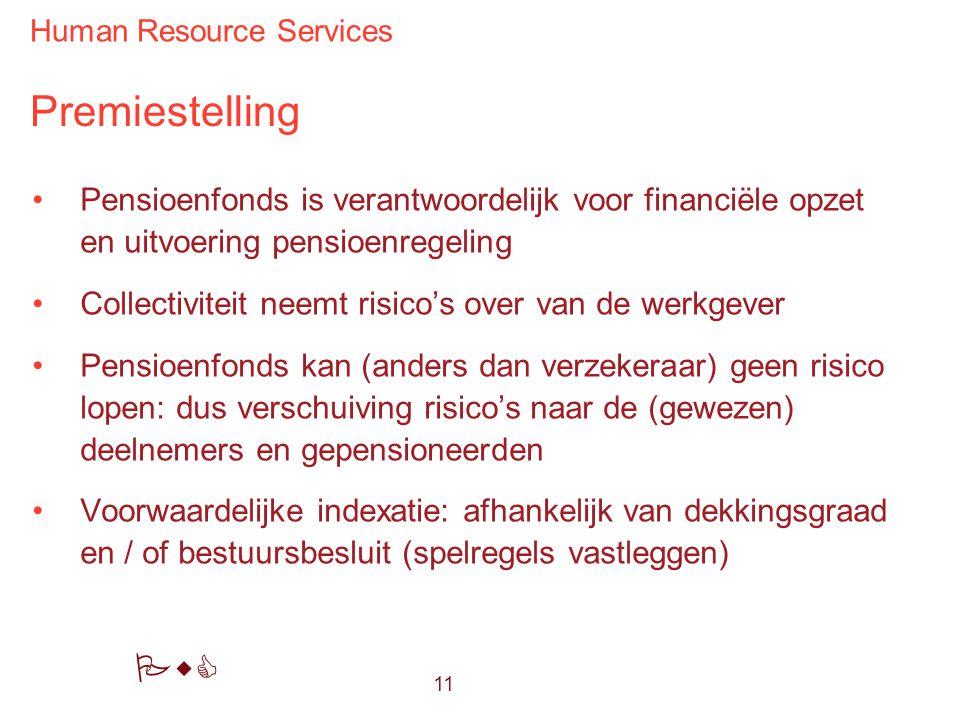 Premiestelling Pensioenfonds is verantwoordelijk voor financiële opzet en uitvoering pensioenregeling.
