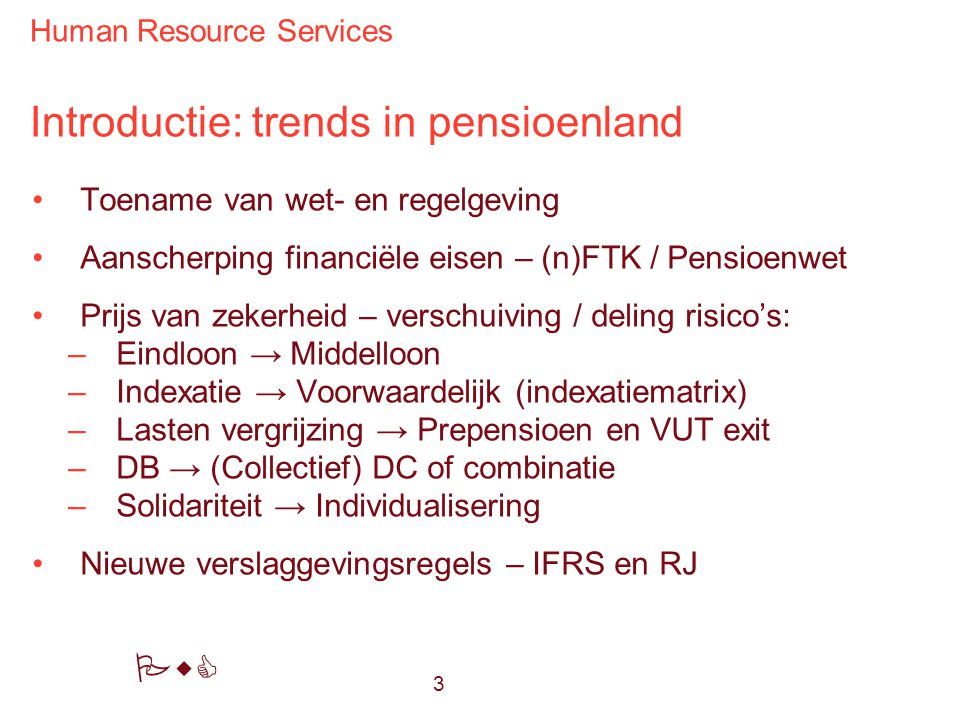 Introductie: trends in pensioenland