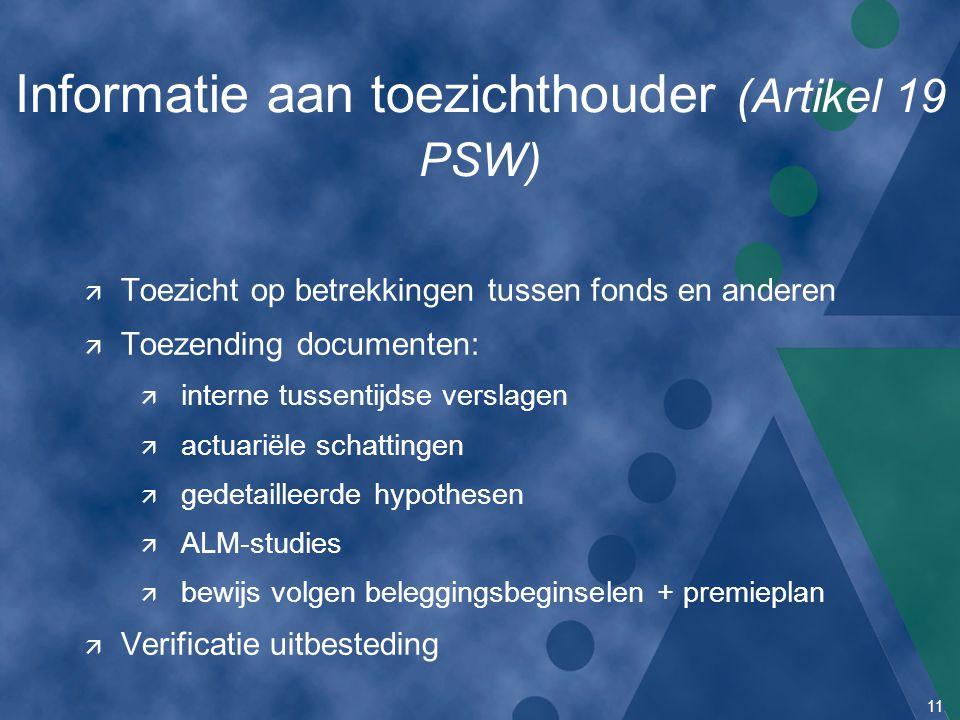 Informatie aan toezichthouder (Artikel 19 PSW)