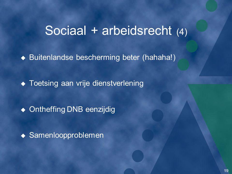 Sociaal + arbeidsrecht (4)
