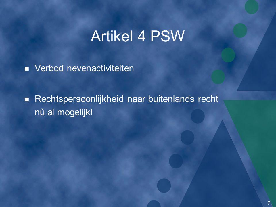 Artikel 4 PSW Verbod nevenactiviteiten