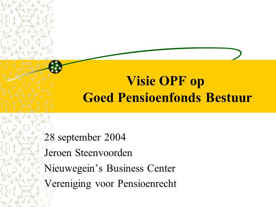 Visie OPF op Goed Pensioenfonds Bestuur