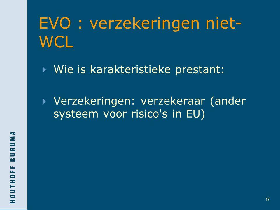EVO : verzekeringen niet- WCL