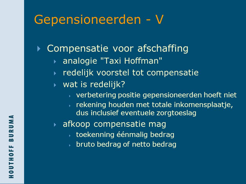 Gepensioneerden - V Compensatie voor afschaffing