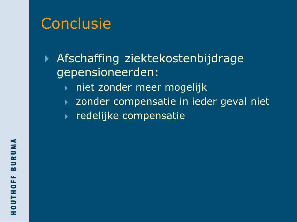 Conclusie Afschaffing ziektekostenbijdrage gepensioneerden: