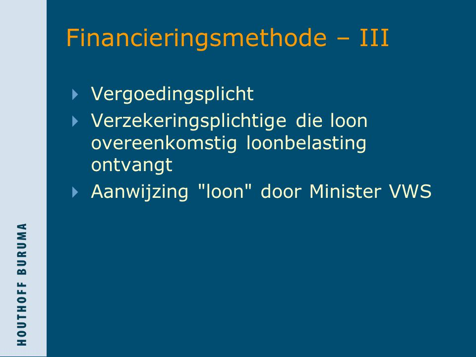 Financieringsmethode – III