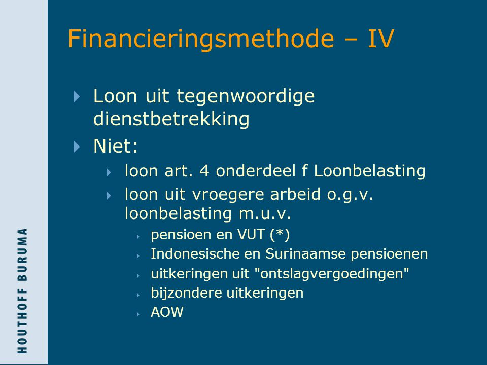 Financieringsmethode – IV
