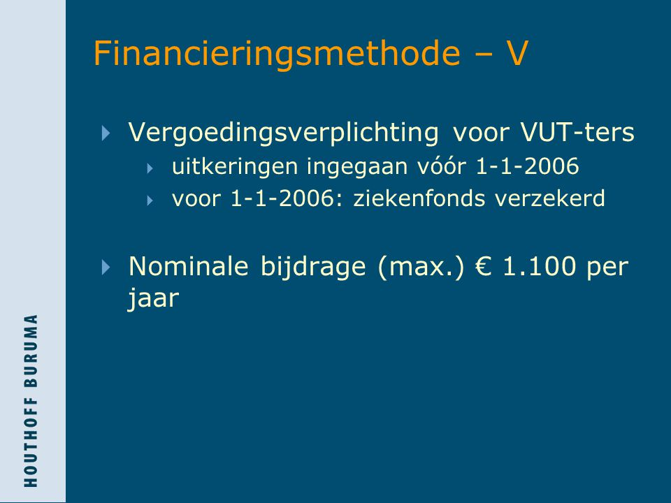 Financieringsmethode – V