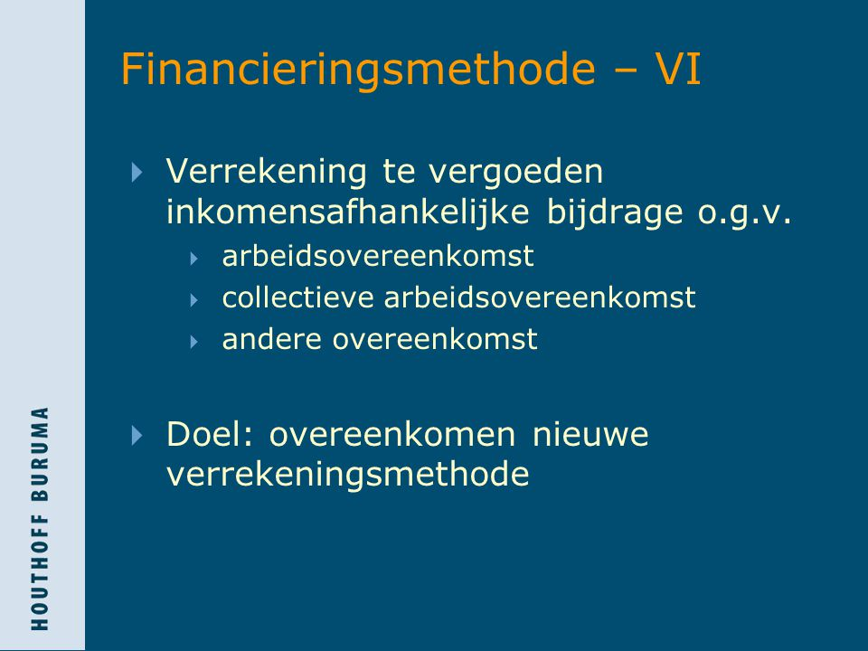 Financieringsmethode – VI