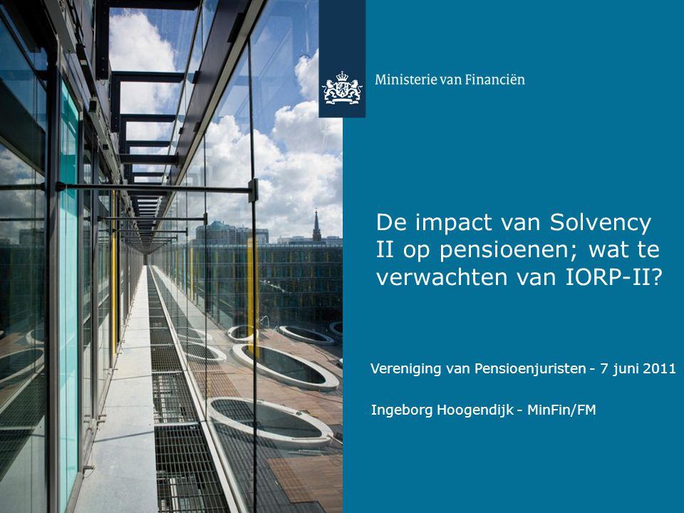 De impact van Solvency II op pensioenen; wat te verwachten van IORP-II