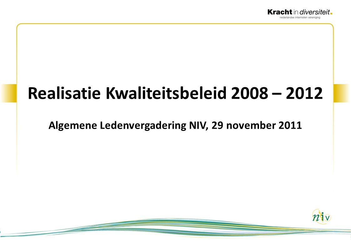 Realisatie Kwaliteitsbeleid 2008 – 2012