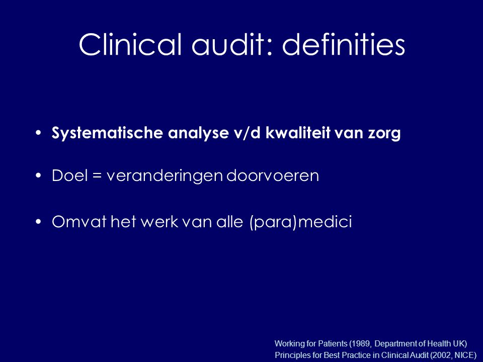 Clinical audit: definities