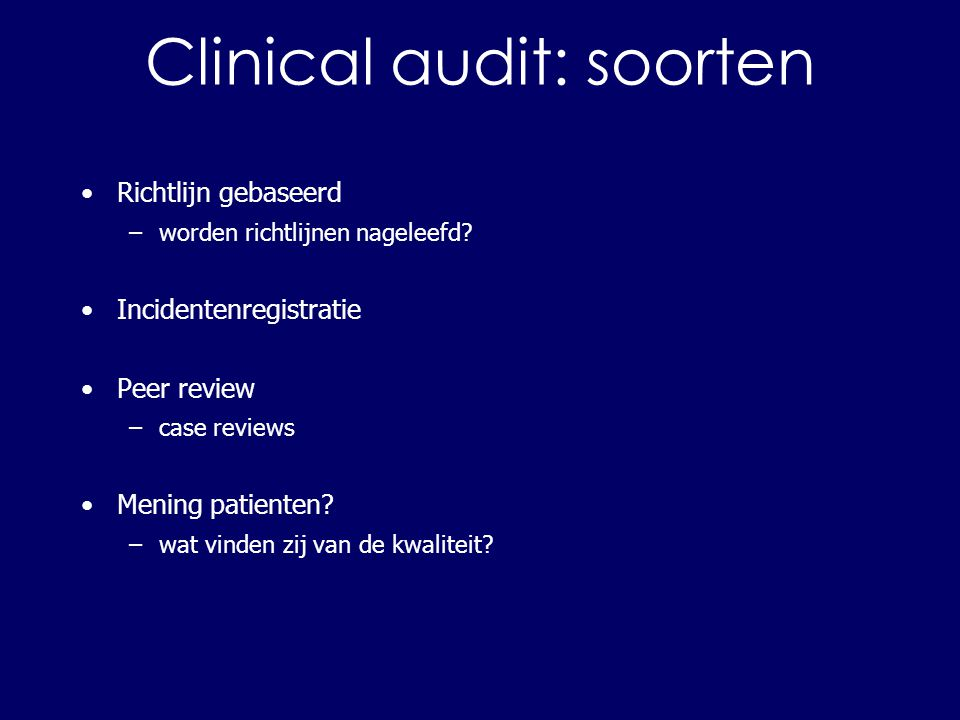 Clinical audit: soorten