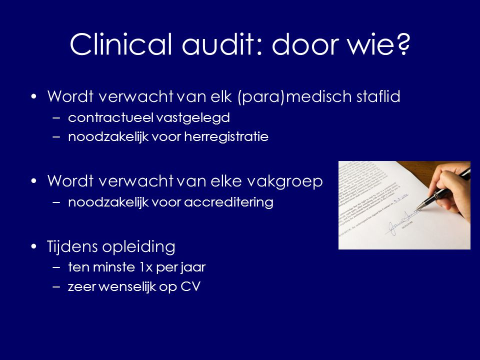 Clinical audit: door wie