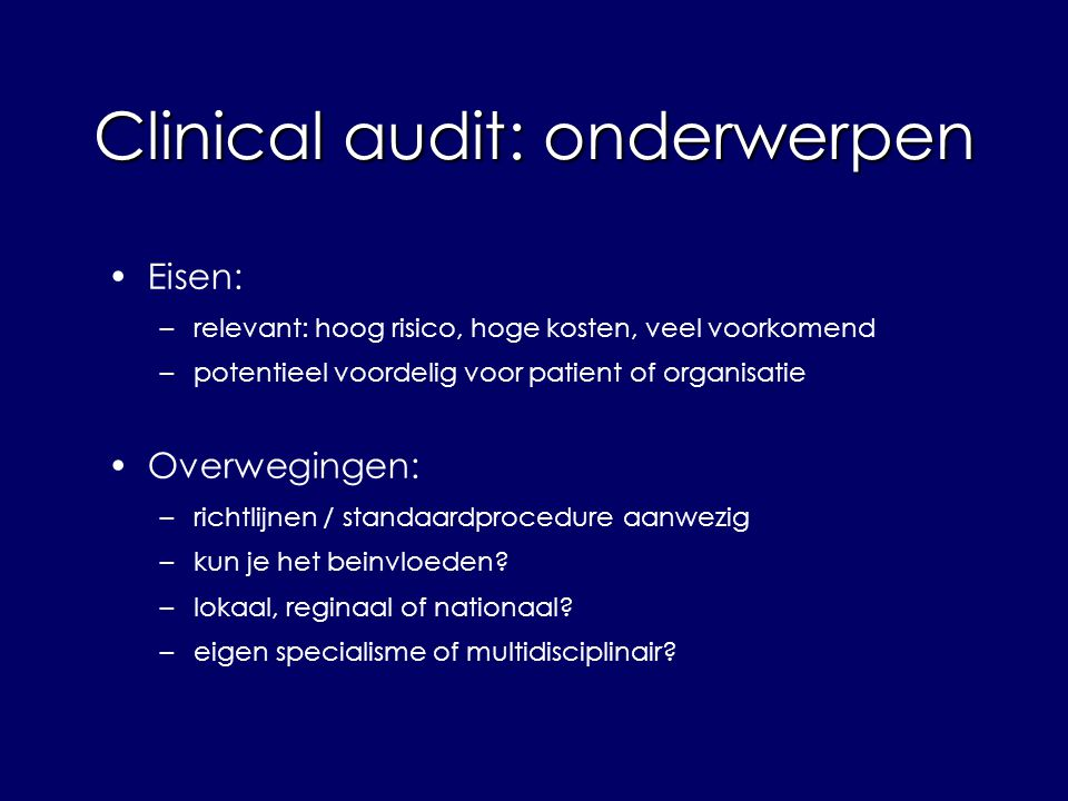 Clinical audit: onderwerpen
